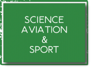 Science, Aviation and Sport